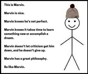 Be Like Marvin Meme